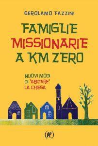 Famiglie Missionarie a Km Zero